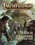 Pathfinder 1ª ed. - Islas de los Grilletes