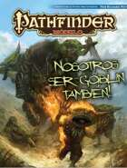 Pathfinder 1ª ed - Nosotros ser goblin también