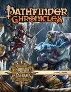 Pathfinder 1ª ed. - La Ciudad de los Extraños