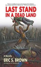 Last Stand in a Dead Land
