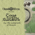 Toys for the Sandbox 41: Labyrinth of Reason