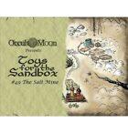 Toys for the Sandbox 49: The Salt Mine