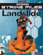Enemy Strike File: Landslide