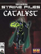 Enemy Strike File: Catalyst [Mutants and Masterminds]
