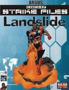 Enemy Strike File: Landslide [Mutants and Masterminds]