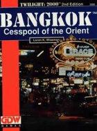 T2000 v2 Bangkok Cesspool of the Orient