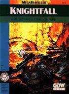MT Knightfall