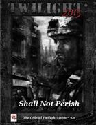 T2013- Shall Not Perish