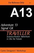 Classic Traveller-CT-A13-Signal GK