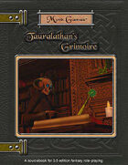 Tauralathan's Grimoire, Volume I