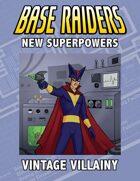 New Super Powers: Vintage Villainy