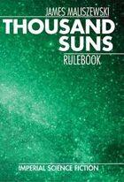 Thousand Suns: Rulebook