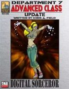 Dept. 7 Adv. Class Update: Digital Sorcerer