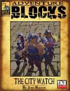 Adventure Block: The City Watch