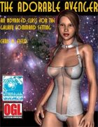 The Adorable Avenger -A Galaxy Command Adv. Class