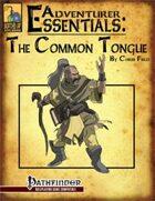 Adventurer Essentials: The Common Tongue