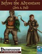 Before the Adventure- Fantastic Origins & Occupations