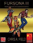 Fursona III -Modern Mutants and Engineered Anthros