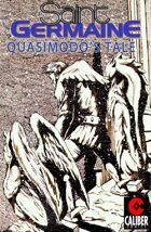Saint Germaine: Quasimodo's Tale