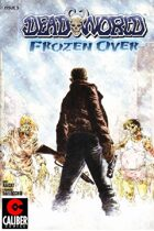 Deadworld - Frozen Over #3