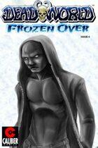 Deadworld - Frozen Over #4