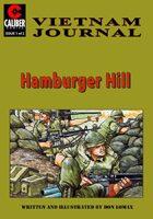 Hamburger Hill: Vietnam Journal #1