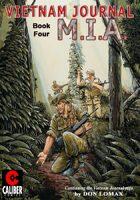 Vietnam Journal - Volume 4: M.I.A. (Graphic Novel)