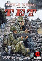 Vietnam Journal - Volume 5: TET '68 (Graphic Novel)