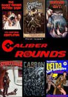 Caliber Rounds #1 - FREE