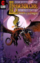 Legendlore #13: Wrath of the Dragon - Part 1