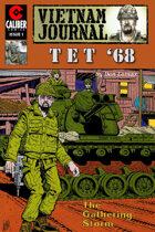 Vietnam Journal: Tet '68 #1