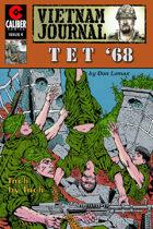 Vietnam Journal: Tet '68 #4