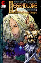 Legendlore #15: Wrath of the Dragon - Part 3
