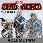 Deadworld: The Series Volume 2