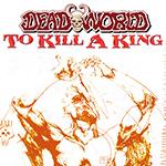 Deadworld: To Kill A King
