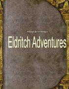 Eldritch Adventures Playtest