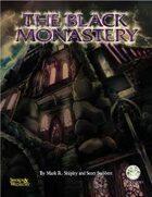 The Black Monastery (Swords and Wizardry)
