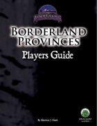 Borderland Provinces Player's Guide