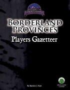 Borderland Provinces Player's Gazetteer