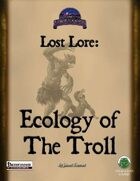 Lost Lore: Ecology of the Troll (PF)