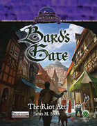 Bard's Gate: The Riot Act (PF)