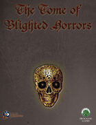 The Blight: Tome of Blighted Horrors (Swords and Wizardry)