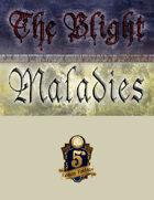 The Blight: Maladies (5e)