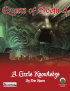 Quests of Doom 4: A Little Knowledge (PF)