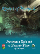 Quests of Doom 4: Between a Rock and a Charred Place (5e)