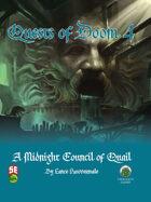 Quests of Doom 4: A Midnight Council of Quail (5e)
