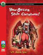 How Orcus Stole Christmas (Swords and Wizardry)