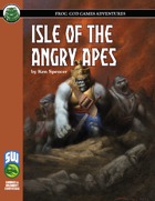 Isle of the Angry Apes (Swords and Wizardry)