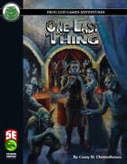 One Last Thing (5e)