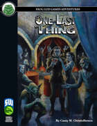 One Last Thing (Swords and Wizardry)